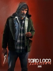 Toro Loco: Bloodthirsty